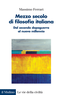 copertina Mezzo secolo di filosofia italiana