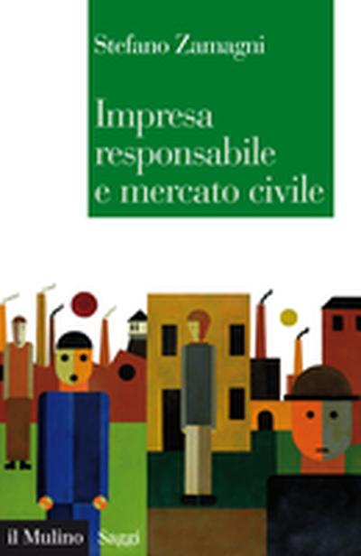 Copertina Impresa responsabile e mercato civile