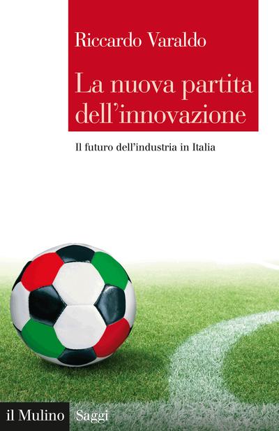 Cover La nuova partita dell'innovazione