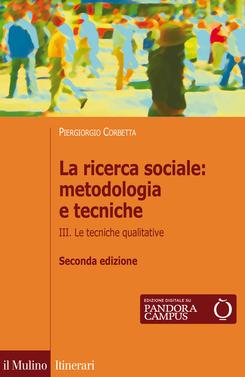 copertina La ricerca sociale: metodologia e tecniche. III