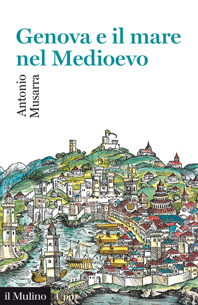 Cover Genoa and the Sea in the Middle Ages
