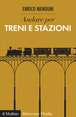copertina Discover Italian Trains and Railway Stations