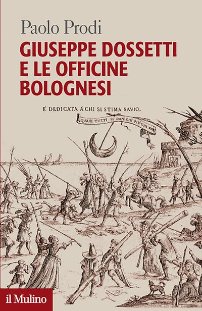 Cover Giuseppe Dossetti e le Officine bolognesi