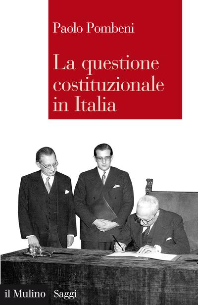 Cover La questione costituzionale in Italia