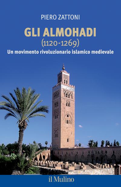 Copertina Gli Almohadi (1120-1269)