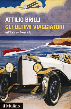 copertina The Last Travellers in 20th-Century Italy