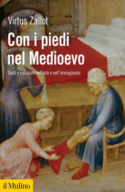 Cover Con i piedi nel Medioevo