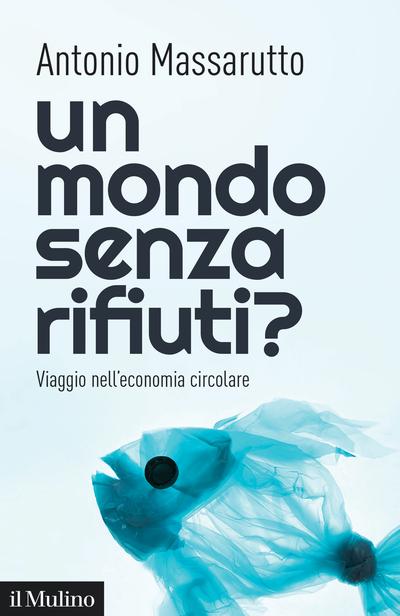 Cover Un mondo senza rifiuti?