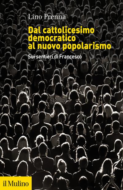 Cover Dal cattolicesimo democratico al nuovo popolarismo